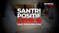 [CEK FAKTA] Soal Santri Ponpes Al-Fatah Jatim Asal Bone Positif Covid-19