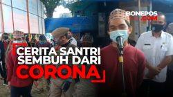 VIDEO: Cerita Perjuangan Santri di Bone Sembuh dari Virus Corona