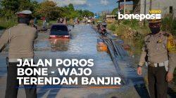 VIDEO: Sudah Sepekan, Jalan Poros Bone-Wajo Masih Terendam Banjir