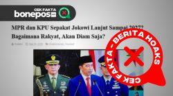 [CEK FAKTA] MPR dan KPU Sepakat Jokowi Lanjut Sampai 2027, Begini Faktanya