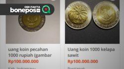 [CEK FAKTA] Uang Koin Rp1.000 Gambar Sawit Dijual Hingga Ratusan Juta, Begini Faktanya