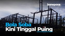 VIDEO: Bola Soba Kini Tinggal Puing