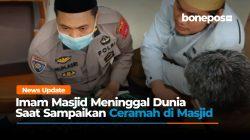 VIDEO: Detik-detik Imam Masjid di Bone Meninggal Saat Sampaikan Ceramah