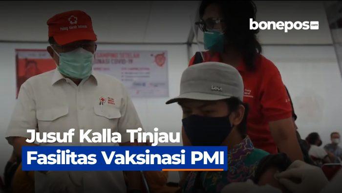 VIDEO: Jusuf Kalla Tinjau Fasilitas Vaksinasi PMI
