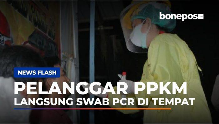 VIDEO: 12 Pelanggar PPKM Langsung Diswab PCR di Tempat