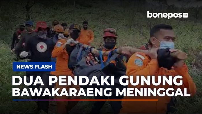 VIDEO: Tim SAR Evakuasi Pendaki yang Meninggal di Gunung Bawakaraeng