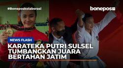 VIDEO: Karateka Putri Sulsel Tumbangkan Juara Bertahan dari Jatim